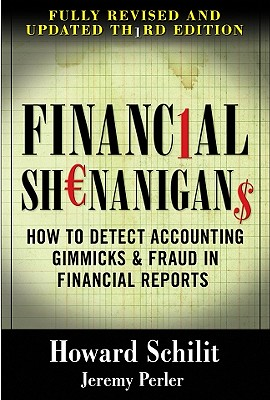 Financial Shenanigans By Schilit, Howard M./ Perler, Jeremy