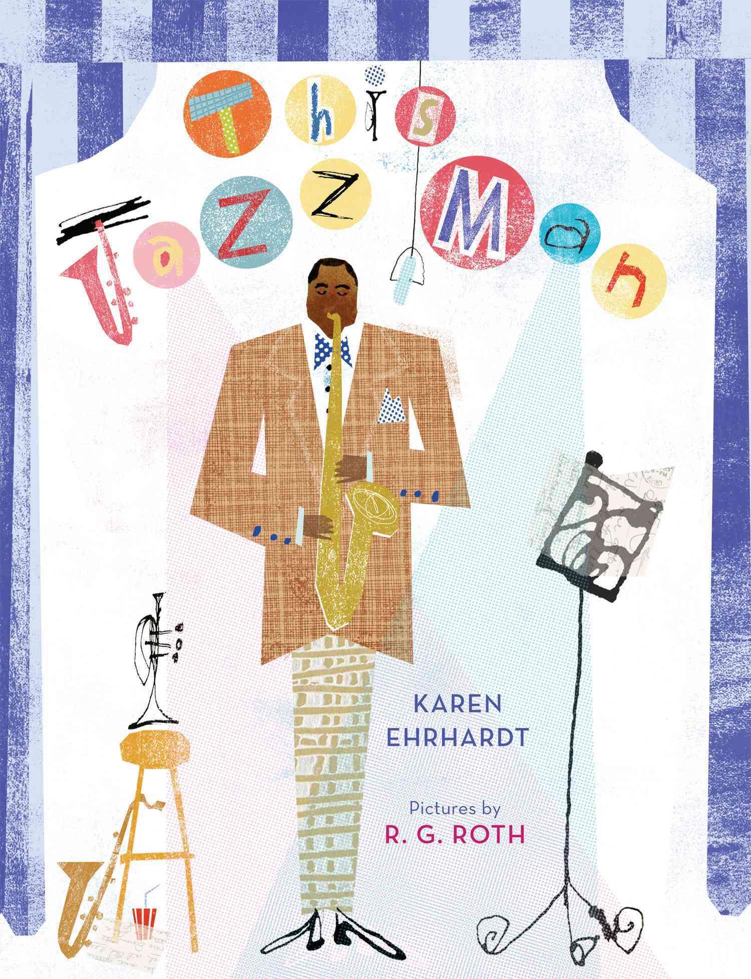 This Jazz Man By Ehrhardt, Karen/ Roth, Robert (ILT)