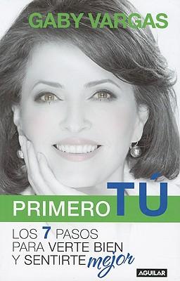 Primero tu / You First By Vargas, Gaby